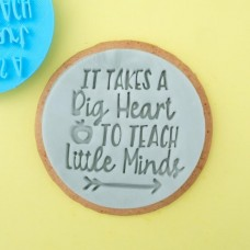 It Takes a Big Heart to Teach Little Minds Embosser