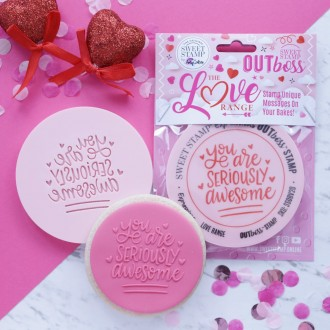 OUTboss™ Love Collection - You Are Seriously Awesome