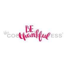 Be Thankful Stencil