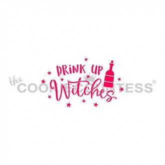 Drink Up Witches Stencil