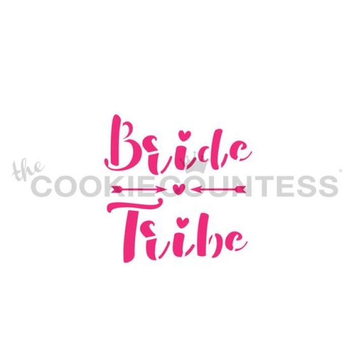 Bride Tribe Stencil