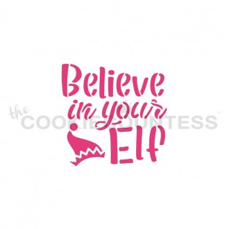 Believe in your Elf Stencil