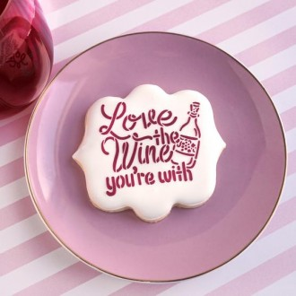 Love the Wine You're With Stencil